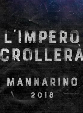 MANNARINO - L'IMPERO CROLLERA'