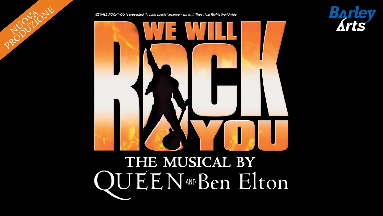 WE WILL ROCK YOU - IL MUSICAL
