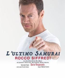 ROCCO SIFFREDI - L'ULTIMO SAMURAI