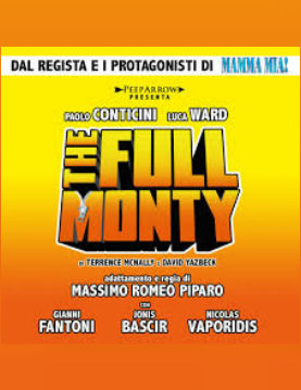 THE FULL MONTY - IL MUSICAL