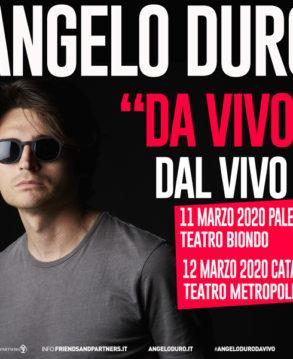 ANGELO DURO - DA VIVO , NUOVA DATA 7 ottobre 2021